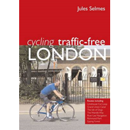 Cycling Traffic Free: London (BOK)