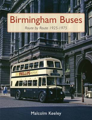 Birmingham Buses Route by Route 1925-1975 (BOK)
