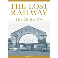 The Lost Railway: the Midlands (BOK)