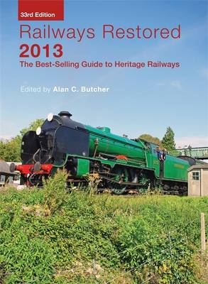 Railways Restored: 2013 (BOK)