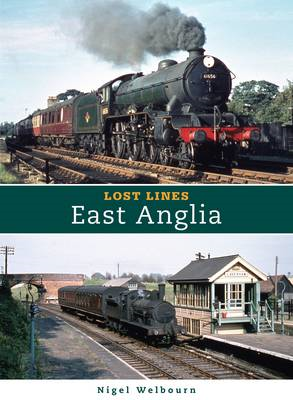Lost Lines: East Anglia (BOK)