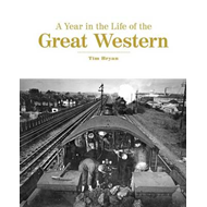 Year in the Life of the Great Western (BOK)