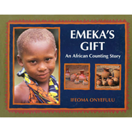 Emeka's Gift: An African Counting Story (BOK)