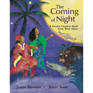 The Coming of Night: A Yoruba Tale from West Africa (BOK)