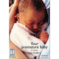 Your Premature Baby, 0-5 Years (BOK)