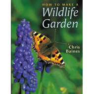 How to Make a Wildlife Garden (BOK)