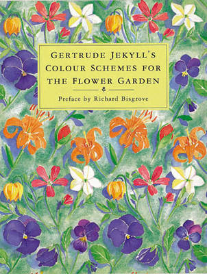 Gertrude Jekylls Colour Schemes for... (BOK)