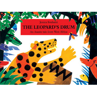 The Leopard's Drum: An Asante Tale from West Africa (BOK)