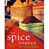 The Spice Routes: More Recipes from the World Food Cafe (BOK)