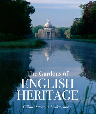 The Gardens of English Heritage (BOK)