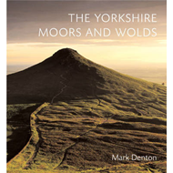 The Yorkshire Moors and Wolds (BOK)