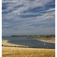 A Year in the Life of Padstow, Polzeath and Rock (BOK)