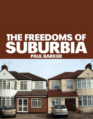 The Freedoms of Suburbia (BOK)