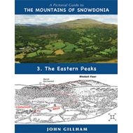 A Pictorial Guide to the Mountains of Snowdonia: No. 3: Eastern Peaks (BOK)