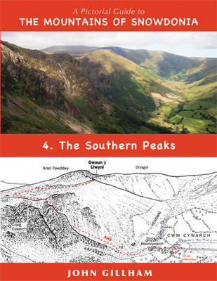 A Pictorial Guide to the Mountains of Snowdonia: No. 4: Southern Peaks (BOK)