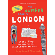 The Bumper Book of London: Everything You Need to Know About London and More... (BOK)