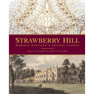 Strawberry Hill: Horace Walpole's Gothic Castle (BOK)