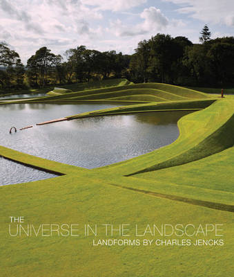 The Universe in the Landscape: Landforms by Charles Jencks (BOK)