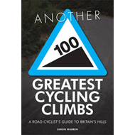 Another 100 Greatest Cycling Climbs (BOK)