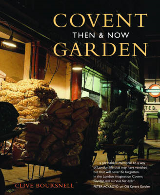 Covent Garden Then & Now (BOK)