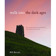 Walk into the Dark Ages (BOK)