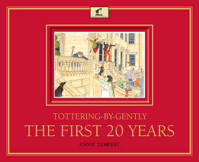 Tottering-by-Gently the First 20 Years (BOK)