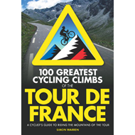 100 Greatest Cycling Climbs of the Tour (BOK)