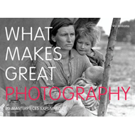What Makes Great Photography (BOK)