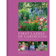 First Ladies of Gardening (BOK)