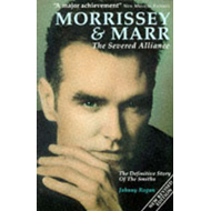 Morrissey and Marr: The Severed Alliance (BOK)
