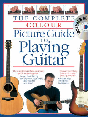 Complete Colour Picture Guide To Playing The Guitar (Book/CD (BOK)