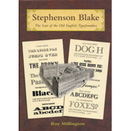 Stephenson Blake: The Last of the Old English Typefounders (BOK)