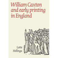 William Caxton and Early Printing in England (BOK)
