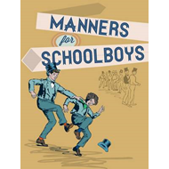 Manners for Schoolboys (BOK)