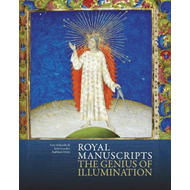Royal Manuscripts: The Genius of Illumination (BOK)