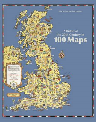History of the 20th Century in 100 Maps (BOK)