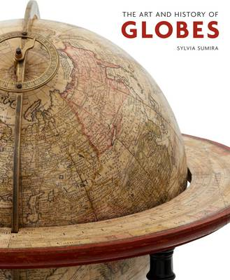 Art and History of Globes (BOK)