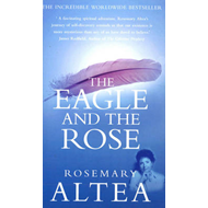 The Eagle and the Rose: A Remarkable True Story (BOK)