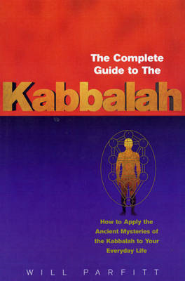 Complete Guide To The Kabbalah (BOK)