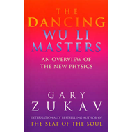 The Dancing Wu Li Masters: Overview of the New Physics (BOK)
