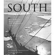 South: The Story of Shackleton's Last Expedition 1914 - 1917: The Story of Shackleton's Last Expedit (BOK)