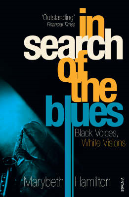 In Search of the Blues: Black Voices, White Visions (BOK)