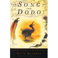 The Song of the Dodo: Island Biogeography in an Age of Extinctions (BOK)