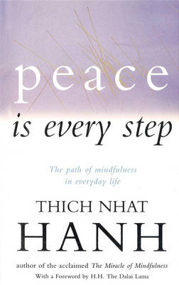 Peace Is Every Step (BOK)