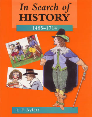 In Search of History: 1485-1714 (BOK)
