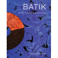 Batik: Modern Concepts and Techniques (BOK)