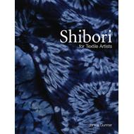 Shibori: For Textile Artists (BOK)