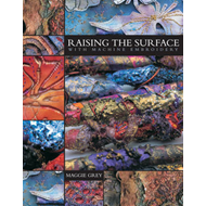 Raising the Surface with Machine Embroidery (BOK)