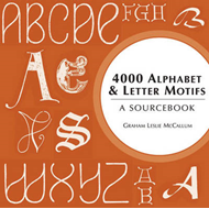 4000 Alphabet and Letter Motifs: A Sourcebook (BOK)