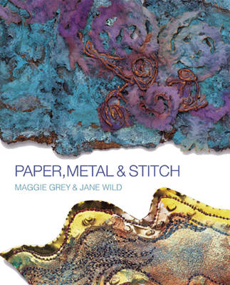 Paper, Metal and Stitch (BOK)